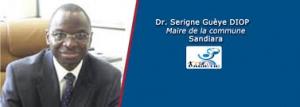 Serigne Gueye Diop, Maire de Sandiara « Pour que le PSE puisse prospérer, il faut des plans locaux d'émergence »
