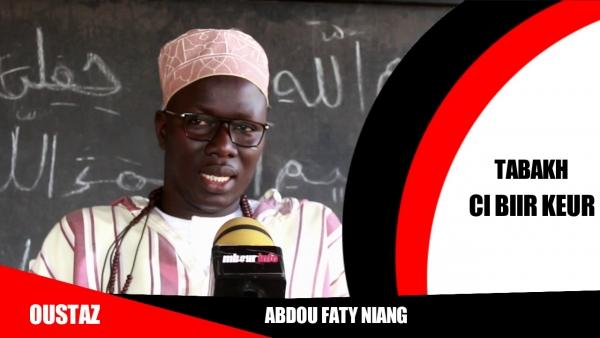 [VIDEO] EMISSION RELIGIUSE : Tabakh ci bir keur ak  Oustaz El Hadj Abdou Faty Niang